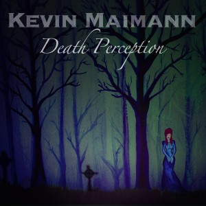 Death Perception Kevin Maimann GigCity Edmonton