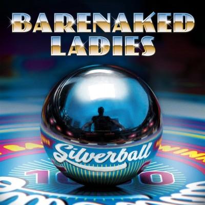 Barenaked Ladies GigCity Edmonton Silverball